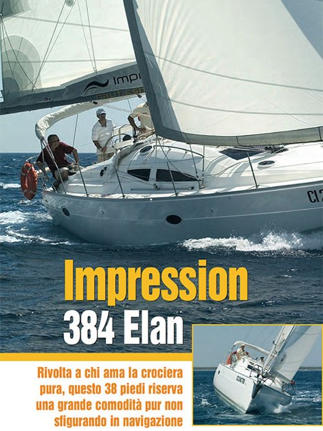 Impression 384 Elan, la prova in mare